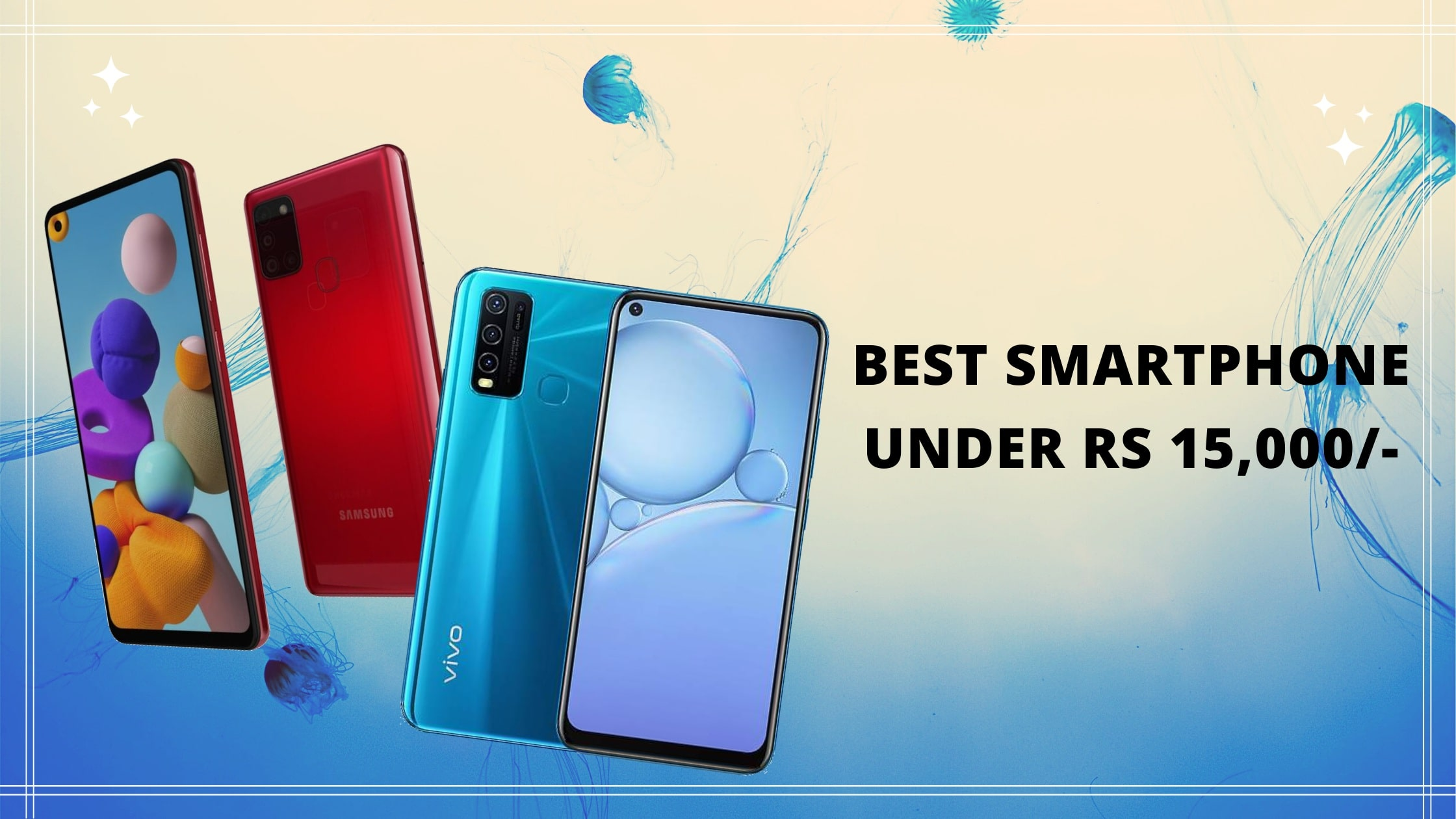 Best Smartphone Under 15000: Samsung & Vivo Android phone in India